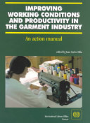 Improving Working Conditions and Productivity in the Garment Industry