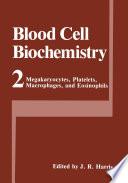 Megakaryocytes  Platelets  Macrophages  and Eosinophils