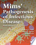 """Mims' Pathogenesis of Infectious Disease"" by Anthony A. Nash, Robert G. Dalziel, J. Ross Fitzgerald"