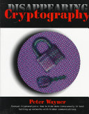 Disappearing Cryptography Book