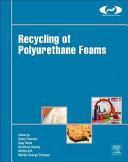 Recycling of Polyurethane Foams