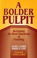 A Bolder Pulpit Book