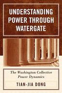 Pdf Understanding Power Through Watergate