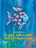 El Pez Arco Iris   The Rainbow Fish Bilingual Paperback Edition Book PDF