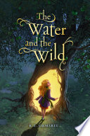 The Water and the Wild