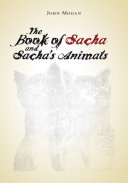 Sacha  Max  and the Animals
