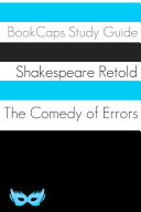 The Comedy of Errors In Plain and Simple English