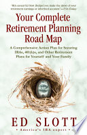 Your Complete Retirement Planning Road Map Book