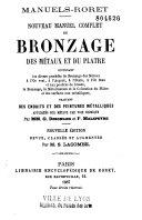 Nouveau manuel complet du bronzage des métaux et du plâtre...
