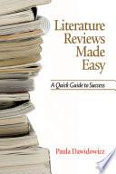 Literature Reviews Made Easy