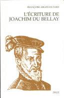 L'écriture de Joachim Du Bellay