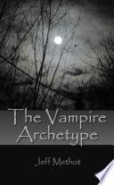 The Vampire Archetype Book