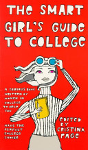 The Smart Girl's Guide to College