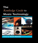 The Routledge Guide to Music Technology [Pdf/ePub] eBook