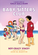 Boy Crazy Stacey  the Baby Sitters Club Graphic Novel  7   A Graphix Book