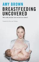 Breastfeeding Uncovered