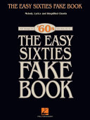 The Easy Sixties Fake Book (Songbook) Pdf/ePub eBook