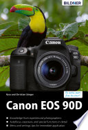 Canon EOS 90D - The big guide to master your camera