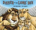 Dinner in the Lions' Den