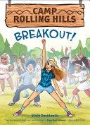 Breakout! (Camp Rolling Hills #3) Pdf/ePub eBook