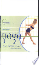 Dana Edison S Yoga Is Not One Size Fits All
