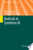 Radicals in Synthesis III Book