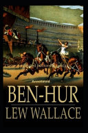 Ben Hur  A Tale of the Christ Classic Annotated Editions  Signet Classics