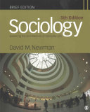 Bundle  Newman  Sociology  5e Brief   Newman  Sociology  Exploring the Architecture of Everyday Life  Readings 10e