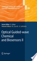 Optical Guided Wave Chemical And Biosensors Ii Book PDF