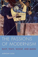 The Passions of Modernism
