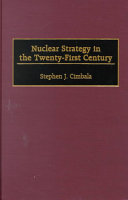 Nuclear Strategy in the Twenty first Century