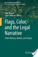 Flags  Color  and the Legal Narrative