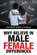 Why Believe in Male Female Differences