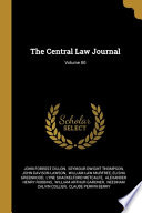 The Central Law Journal; Volume 80