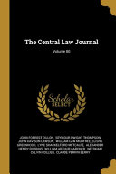 The Central Law Journal  Volume 80