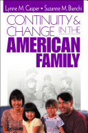 Continuity and Change in the American Family