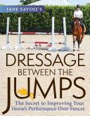 Jane Savoie's Dressage Between the Jumps [Pdf/ePub] eBook