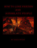 Pdf How to Lose Friends and Annihilate People Telecharger