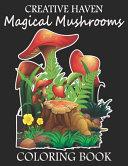 Creative Haven Magical Mushrooms Coloring Book