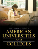 American Universities and Colleges  19th Edition  2 Volumes