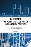 Re thinking the Political Economy of Immigration Control