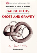 Pdf Gauge Fields, Knots and Gravity Telecharger