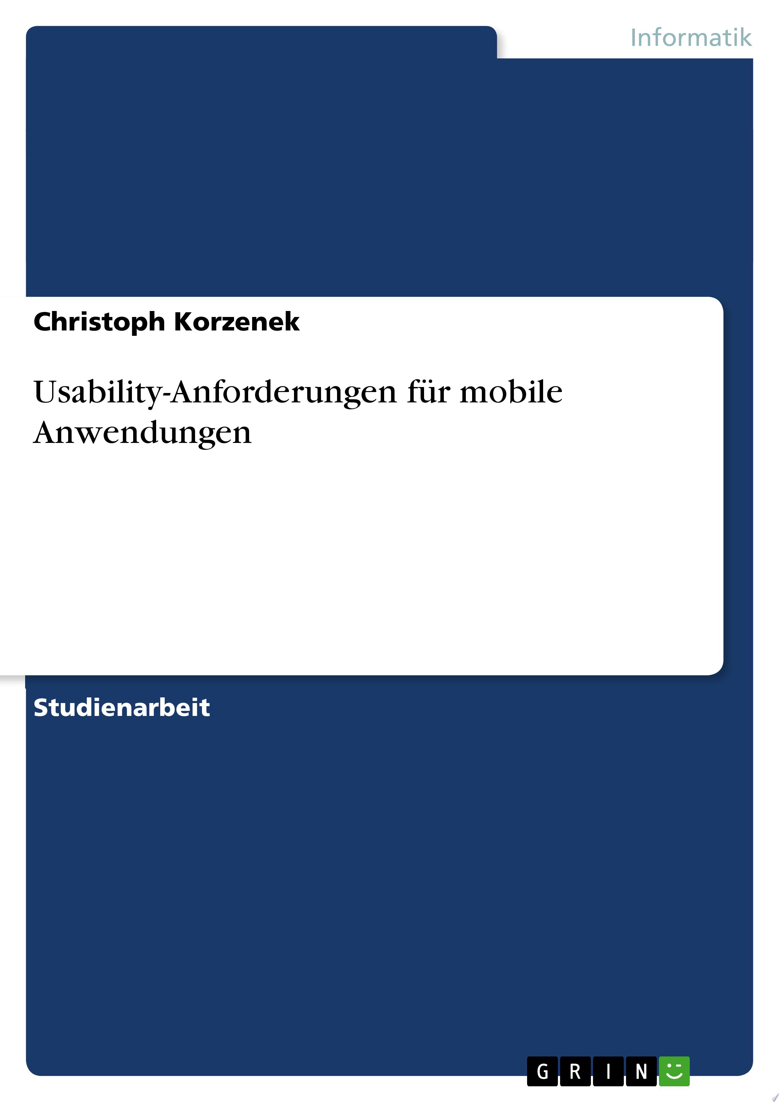 Usability Anforderungen f  r mobile Anwendungen