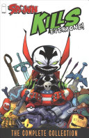 Spawn Kills Everyone The Complete Collection