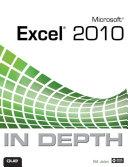Microsoft Excel 2010 In Depth