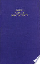 Aging And Its Discontents Book PDF