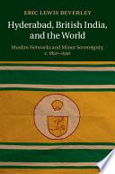 Hyderabad British India And The World