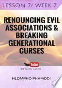 DISMANTLING EVIL ALTARS AND WITCHCRAFT: Vol 7-8 Break the power of