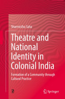 Theatre and National Identity in Colonial India Pdf/ePub eBook