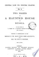 Two nights in a haunted house in Russia  by the author of  A night in a haunted house in Ireland